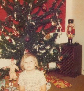 I talked to that nutcracker in the background all the time.
