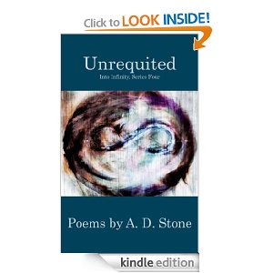 Unrequited (Into Infinity) A.D. Stone